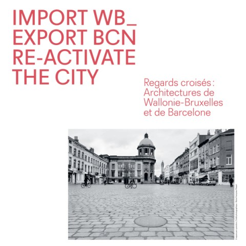 IMPORT WB-EXPORT BCN RE-ACTIVATE THE CITY