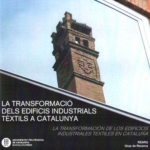 Llibre 'La transformació dels edificis industrials tèxtils a Catalunya'