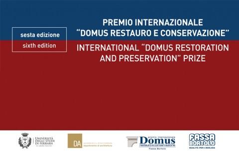 6a edizione Premio Internazionale 'Domus Restauro e Conservazione'