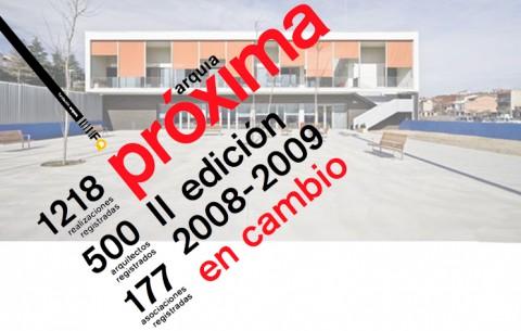 premio arquia/próxima 2a edició 2008-2009
