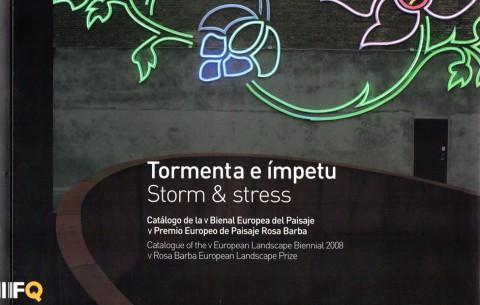 Llibre catàleg 'Tormenta e impetu – Catálogo de la V Bienal Europea del Paisaje, V Premio Europeo de Paisaje Rosa Barba'